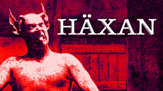 Haxan: Witchcraft Through Ages