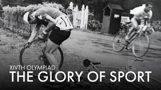 XIVth Olympiad: The Glory of Sport