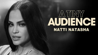 A Tiny Audience: Natti Natasha (HBO)