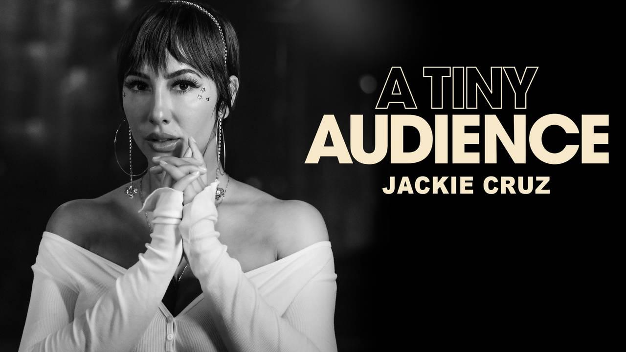 A Tiny Audience: Jackie Cruz (HBO)