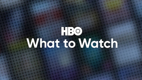 What to Watch: May 2020 (HBO)