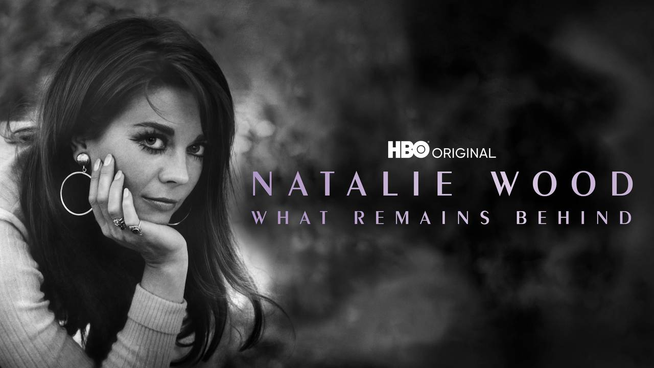 Natalie Wood: What Remains Behind (HBO)