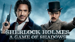 Sherlock Holmes: A Game of Shadows (HBO)