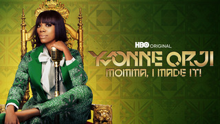 Yvonne Orji: Momma, I Made It! (HBO)