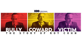 Bully. Coward. Victim. Roy Cohn (HBO)