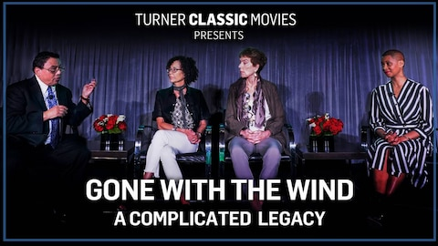 Gone with the Wind: A Complicated Legacy