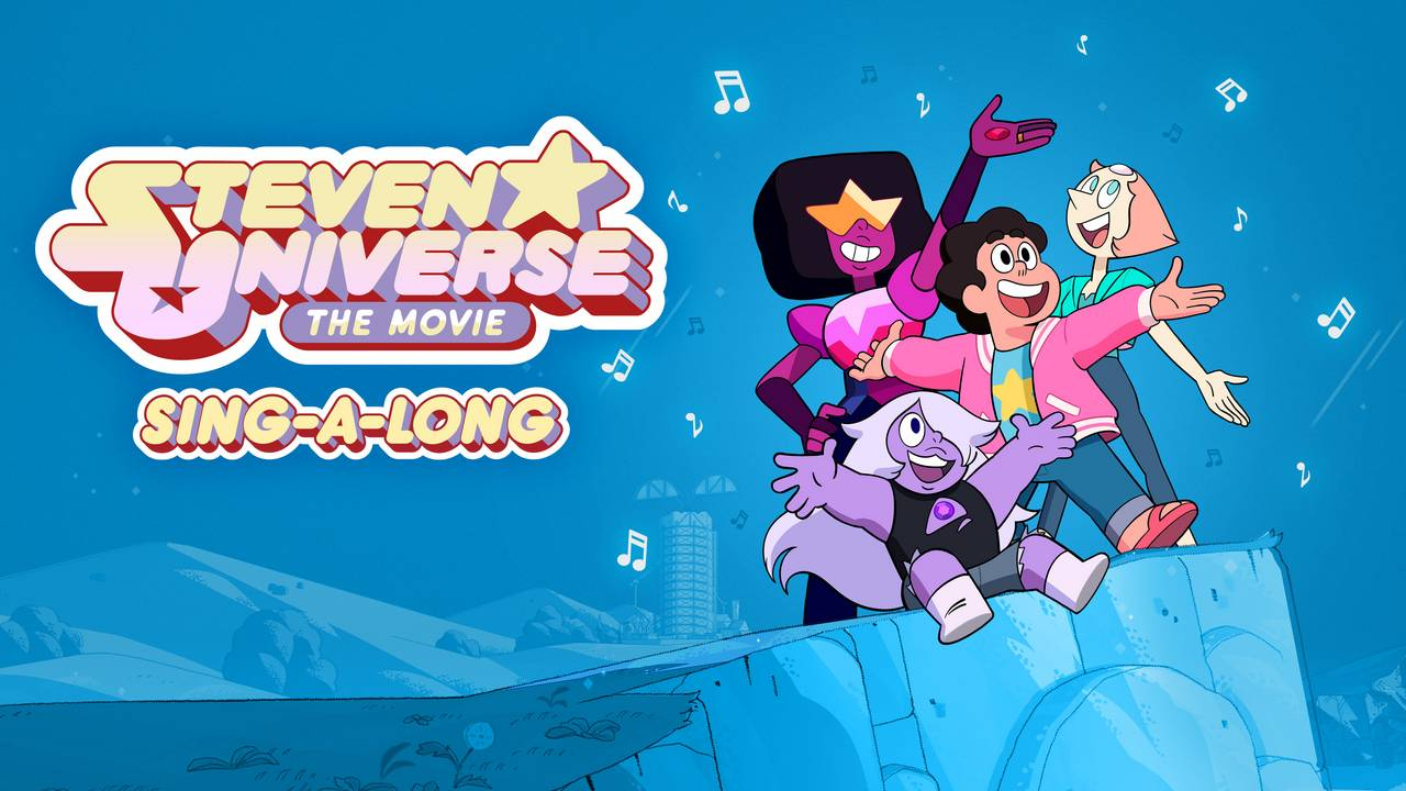 Steven Universe the Movie Sing-A-Long