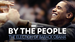 By the People: Election/Barack Obama (HBO)